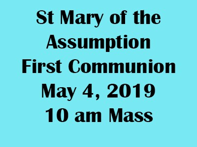 May 4th St Mary Communion