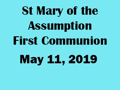 St Mary Communion May 11, 2019